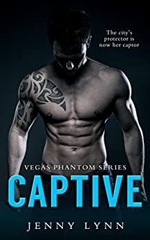 Captive (Vegas Phantom Series Book 1) by [Lynn, Jenny]