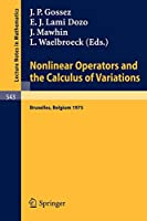 Nonlinear Operators and the Calculus of Variations: Summer School Held in Bruxelles, 8- 9 September 1975 (Lecture Notes in Mathematics)