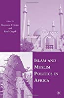 Islam and Muslim Politics in Africa by Unknown(2007-11-07)