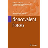 Noncovalent Forces (Challenges and Advances in Computational Chemistry and Physics)