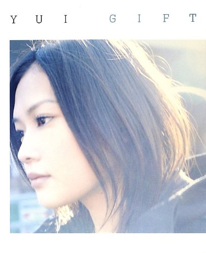 GIFT / YUI