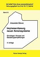 Implementierung neuer Anreizsysteme: Grundlagen, Konzept und Gestaltungsempfehlungen