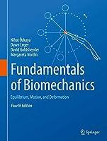Fundamentals of Biomechanics: Equilibrium, Motion, and Deformation