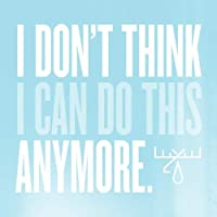 I Don't Think I Can Do This Anymore【CD】 [並行輸入品]