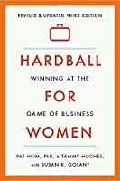 Hardball for Women: Winning at the Game of Business: Third Edition【洋書】 [並行輸入品]