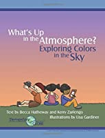 What's Up in the Atmosphere?: Exploring Colors in the Sky (Elementary GLOBE) [並行輸入品]