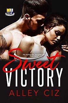 Sweet Victory: (BTU Alumni #3) by [Ciz, Alley]