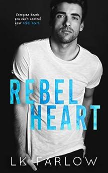 Rebel Heart by [Farlow, LK]