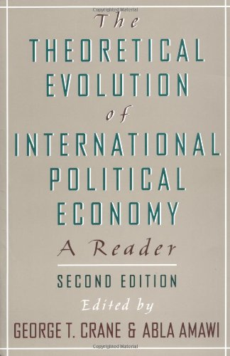 Download The Theoretical Evolution of International Political Economy: A Reader 0195094433