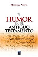 El Humor En El Antiguo Testamento
