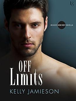 Off Limits: An Aces Hockey Novella by [Jamieson, Kelly]