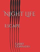 Night Life: Escape