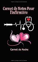 Carnet de Notes pour L'infirmière : Carnet  de Poche - 100 Pages lignées 5 x 8 Pouces - Cadeau de valentine pour infirmière
