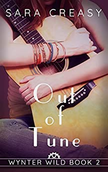 Out of Tune: Wynter Wild Book 2 by [Creasy, Sara]
