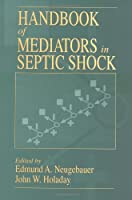 CRC Handbook of Mediators in Septic Shock