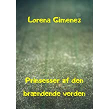 Prinsesser af den brændende verden (Danish Edition)
