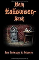 Mein Halloween-Buch: Zum Eintragen und Erinnern: Fuer Erwachsene