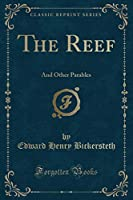 The Reef: And Other Parables (Classic Reprint)