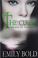 Breath of Yesterday (The Curse)