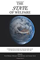 The State of Welfare: Comparative Studies of the Welfare State at the End of the Long Boom, 1965-1980
