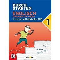 Durchstarten 1. Klasse - Englisch AHS/ BHS - Grammatik: Uebungsbuch mit Loesungen