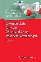 Spektroskopische Daten zur Strukturaufklaerung organischer Verbindungen