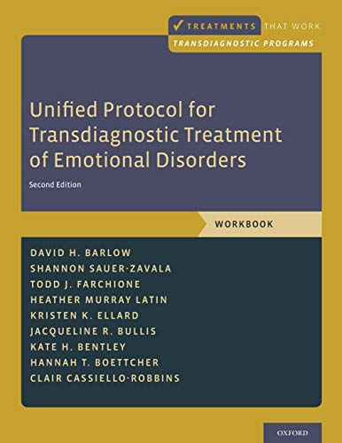 Download Unified Protocol for Transdiagnostic Treatment of Emotional Disorders (Treatments That Work transdiagnostic Programs) 0190686014