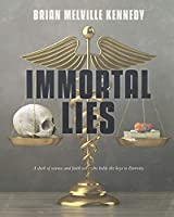 Immortal Lies (Ken Edwards: May it Please the Court)