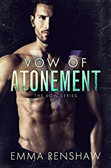Vow of Atonement by [Renshaw, Emma]