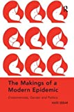 The Makings of a Modern Epidemic: Endometriosis, Gender and Politics