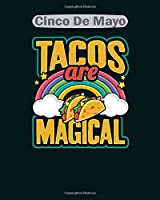 cinco de mayo: tacos are magical rainbow cinco de mayo design  College Ruled - 50 sheets, 100 pages - 8 x 10 inches