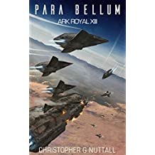Para Bellum (Ark Royal Book 13)