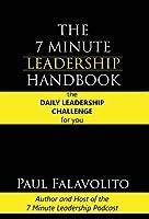 The 7 Minute Leadership Handbook