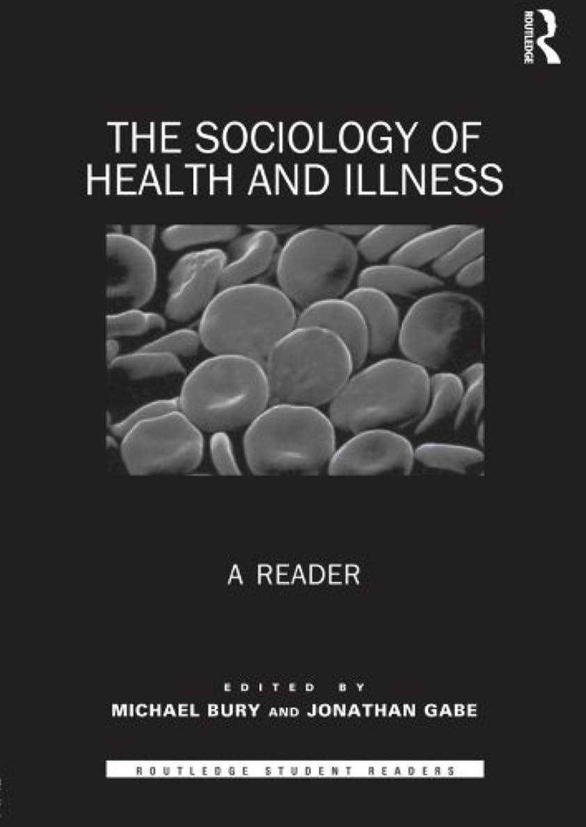 平手打ち公平手のひらThe Sociology of Health and Illness (Routledge Student Readers)