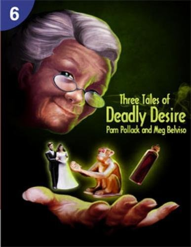 Three Tales of Deadly Desire (Page Turners, Level 6)