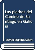 Las piedras del Camino de Santiago en Galicia