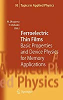 Ferroelectric Thin Films (Topics in Applied Physics)