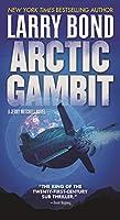 Arctic Gambit (Jerry Mitchell)