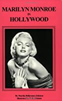 Marilyn Monroe in Hollywood: A Guide (Famous Footsteps Ser)