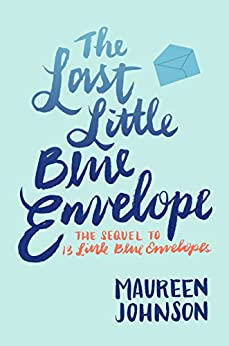 The Last Little Blue Envelope by [Johnson, Maureen]