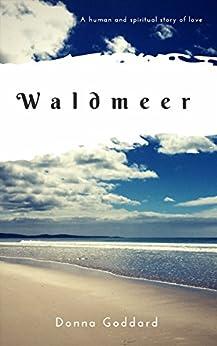Waldmeer by [Goddard, Donna]