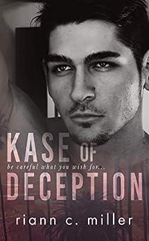 Kase Of Deception by [Miller , Riann C. ]