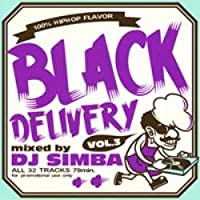 ヒップホップ【MixCD】Black Delivery Vol.3 / DJ Simba