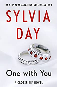 One with You: A Crossfire Novel (Crossfire Series Book 5) by [Day, Sylvia]