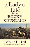 A Lady's Life in the Rocky Mountains (Western Frontier Library)