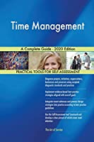 Time Management A Complete Guide - 2020 Edition