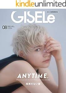 GISELe(ジゼル) 2020年 08 月号 [雑誌]