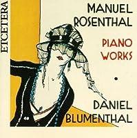 Manuel Rosenthal: Piano Works