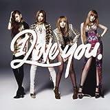 I LOVE YOU (SINGLE+DVD) [Single, CD+DVD] / 2NE1 (CD - 2012)