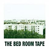 THE BED ROOM TAPE